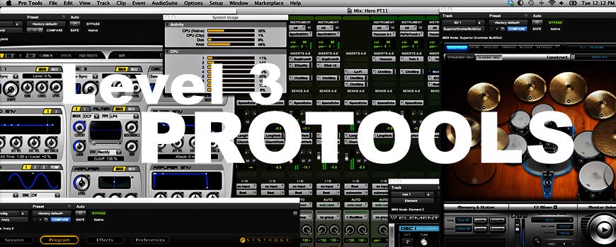 Pro Tools™ – Level 3