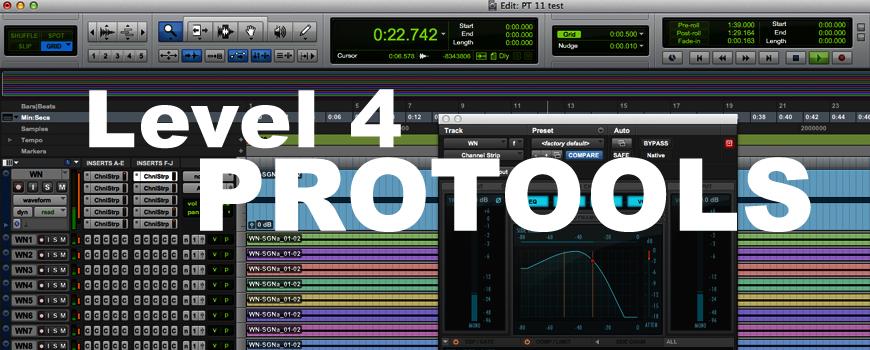 Pro Tools™ – Level 4